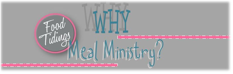 Women - Food Tidings - Why Food Tidings Meal Ministry?